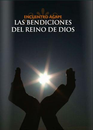 Encuentro ágape: Las bendiciones del Reino de Dios
