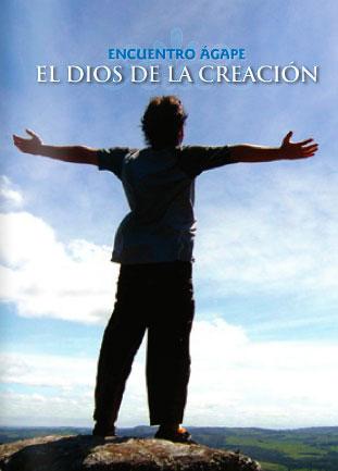Encuentro ágape: El Dios de la creación