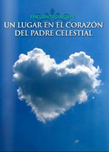 Encuentro ágape: Un lugar en el corazón del Padre Celestial